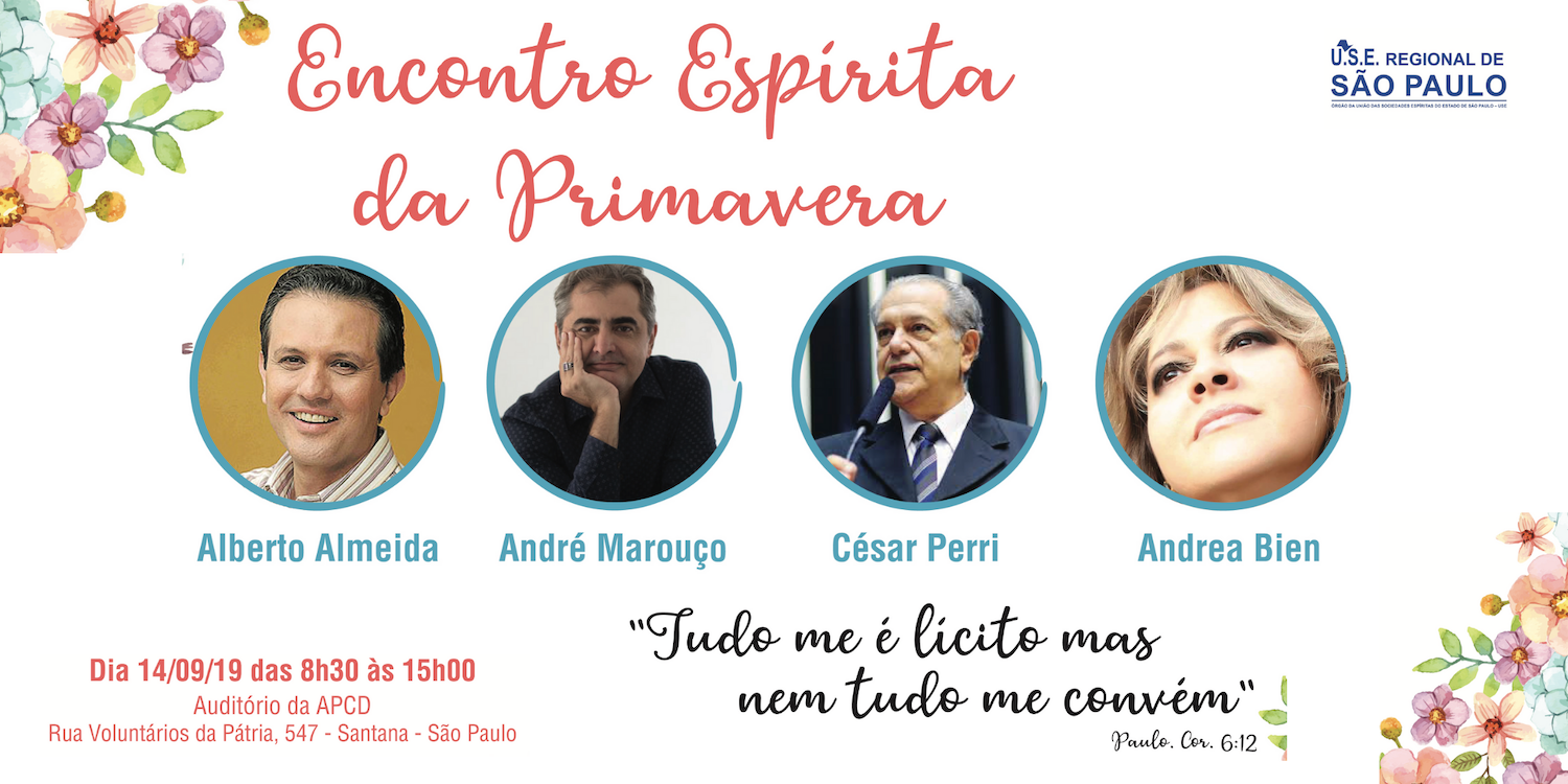 ENCONTRO ESPÍRITA DA PRIMAVERA 2019 - USE REGIONAL DE SP