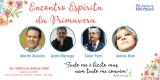 ENCONTRO ESPÍRITA DA PRIMAVERA 2019 - USE REGIONAL DE SP